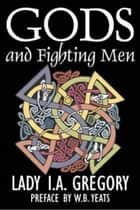 Gods And Fighting Men ebook by