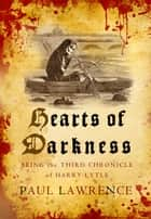 Hearts of Darkness ebook by Paul Lawrence