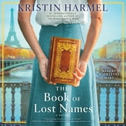 The Book of Lost Names audiobook by Kristin Harmel