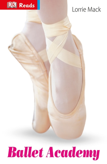 Ballet Academy ebook by Lorrie Mack