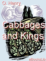 Cabbages and Kings ebook by Henry, O