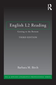 English L2 Reading - Getting to the Bottom ebook by Barbara M. Birch