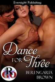 Dance for Three ebook by Berengaria Brown