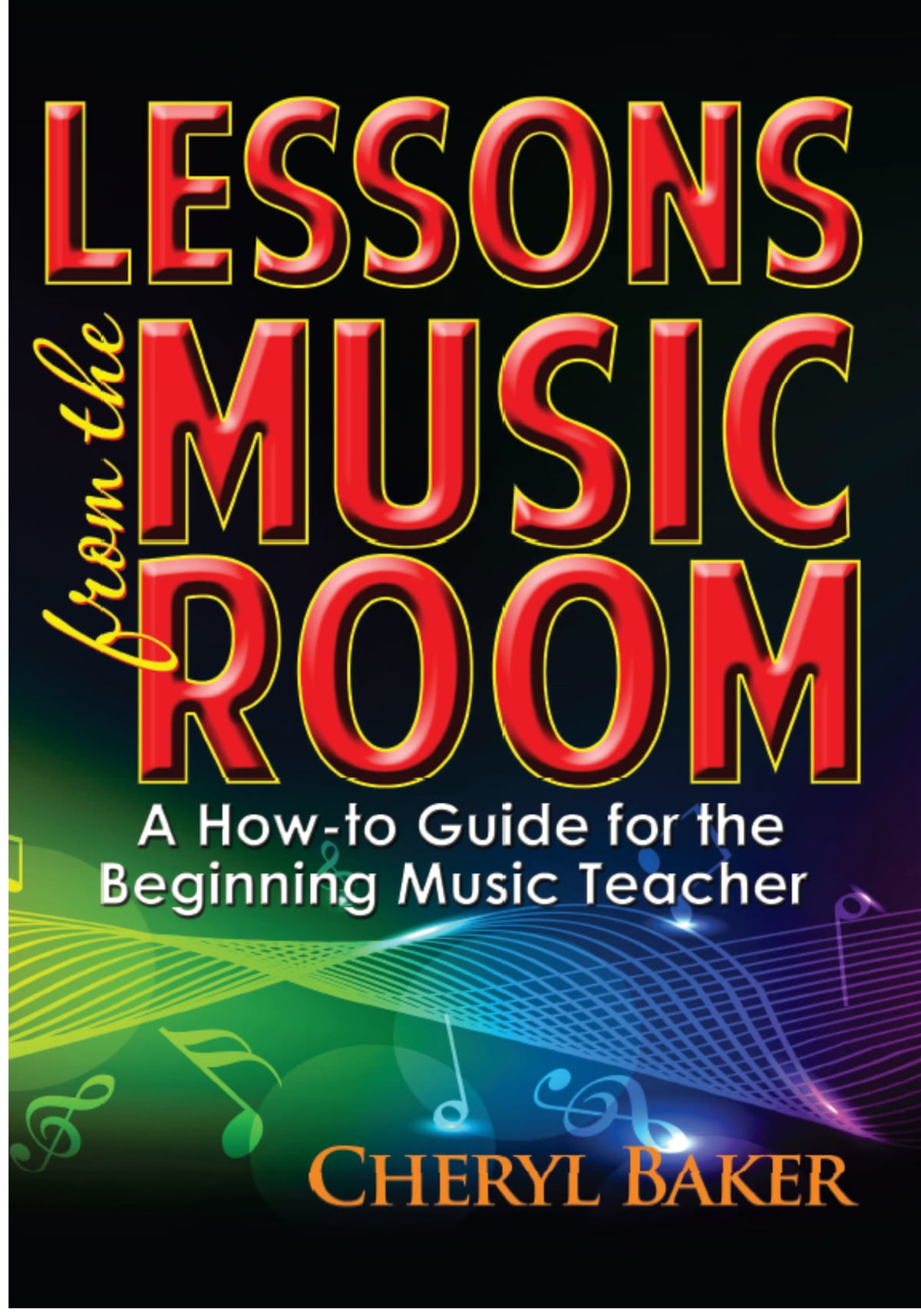 Lessons From The Music Room Ebook By Cheryl Baker Rakuten Kobo