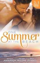 One Summer At The Beach - 3 Book Box Set ebook by Emily Forbes, Natalie Anderson, Melissa McClone
