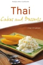 Mini Thai Cakes & Desserts ebook by