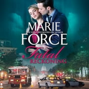 Fatal Reckoning audiobook by Marie Force