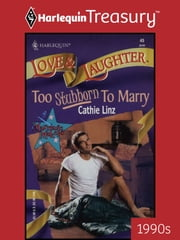 Too Stubborn To Marry ebook by Cathie Linz