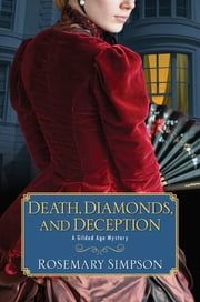 Death, Diamonds, and Deception ebook by Rosemary Simpson