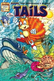 "Sonic the Hedgehog's Buddy Tails #01 ebook by Mike Gallagher, Patrick ""SPAZ"" Spaziante, Mindy Eisman, Mike Gallagher, Dave Manak, Harvey Mercadoocasio, Barry Grossman"