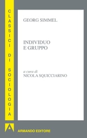 Individuo e gruppo ebook by Georg Simmel