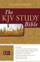 The KJV Study Bible ebook by Barbour Publishing, Inc.