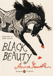 Black Beauty - (Penguin Classics Deluxe Edition) ebook by Anna Sewell,Jane Smiley,Jillian Tamaki