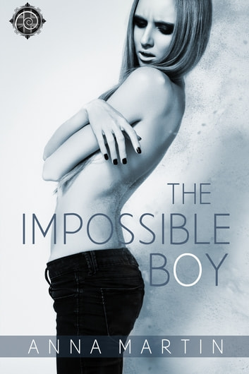 The Impossible Boy ebook by Anna Martin