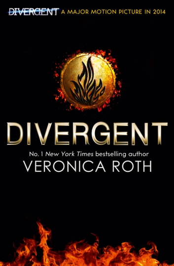 Divergent (Divergent Trilogy, Book 1) ebook by Veronica Roth