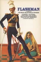 Flashman ebook by George MacDonald Fraser