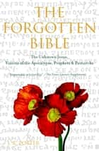 The Forgotten Bible ebook by J.R. Porter