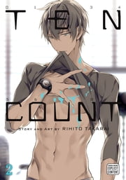 Ten Count, Vol. 2 (Yaoi Manga) ebook by Rihito Takarai