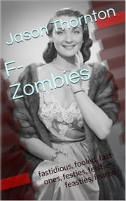 F-Zombie ebook by Jason Thornton