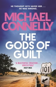 The Gods of Guilt ekitaplar by Michael Connelly