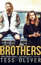 Brothers ebook by Tess Oliver