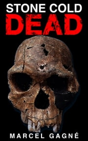 Stone Cold Dead ebook by Marcel Gagne