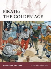 Pirate: The Golden Age ebook by Angus Konstam,Giuseppe Rava