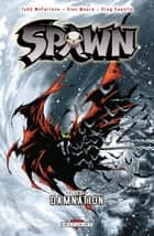 Spawn T04 - Damnation eBook by Todd McFarlane, Greg Capullo