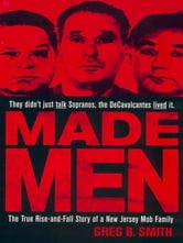 Made Men ebook by Greg B. Smith