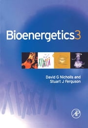 Bioenergetics ebook by Nicholls, David G.