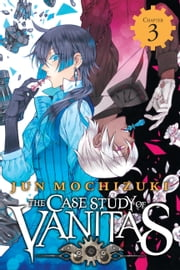 The Case Study of Vanitas, Chapter 3 ebook by Jun Mochizuki