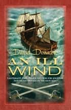 An Ill Wind ebook by David Donachie