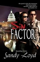 The Sin Factor ebook by Sandy Loyd