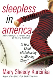 Sleepless in America ebook by Mary Sheedy Kurcinka