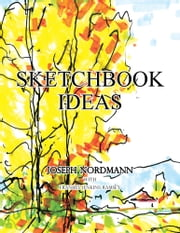 Sketchbook Ideas ebook by Joseph Nordmann; Frances Ramsey