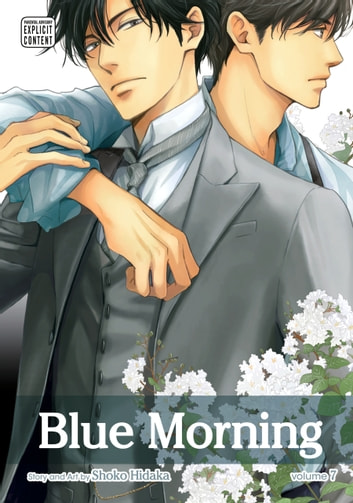 Blue Morning, Vol. 7 (Yaoi Manga) ebook by Shoko Hidaka
