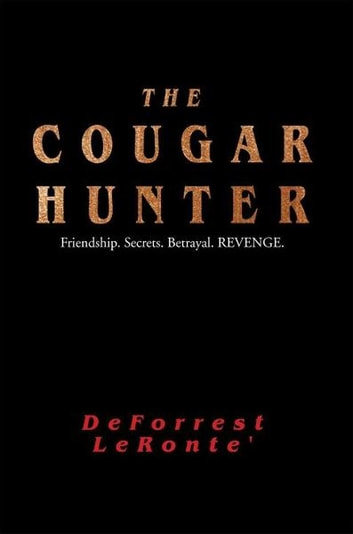 The Cougar Hunter ebook by DeForrest LeRonte'
