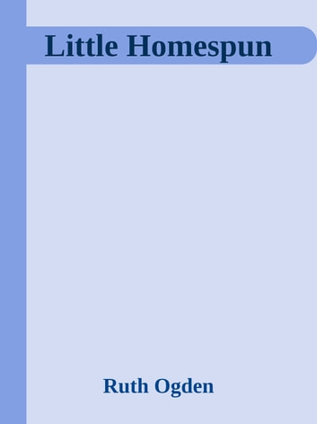 Little Homespun ebook by Ruth Ogden