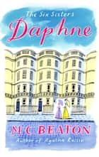 Daphne ebook by M.C. Beaton