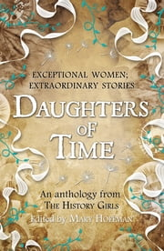 Daughters of Time ebook by Mary Hoffman