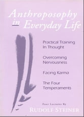Anthroposophy in Everyday Life ebook by Edward Smith
