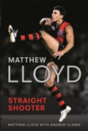 Straight Shooter ebook by Matthew Lloyd