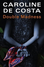 Double Madness ebook by Caroline de Costa