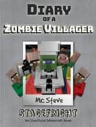 Diary of a Minecraft Zombie Villager Book 2 - Stagefright (Unofficial Minecraft Series) ebook by MC Steve