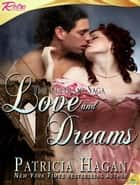 Love and Dreams ebook by Patricia Hagan