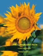 The Congruent Path - A Christian Journey ebook by Melissa Danielson