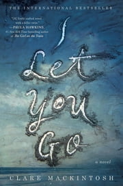I Let You Go ebook by Clare Mackintosh