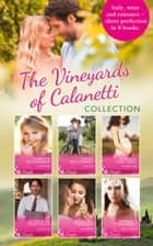 The Vineyards Of Calanetti (The Vineyards of Calanetti) ebook by Susan Meier, Jennifer Faye, Michelle Douglas,...