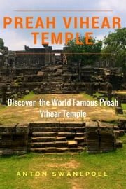Preah Vihear Temple ebook by Anton Swanepoel