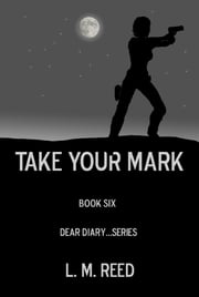 Take Your Mark ebook by L. M. Reed